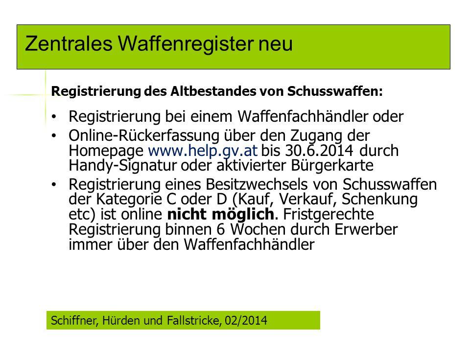 Zentrales Waffenregister neu Registrierung des Altbestandes von Schusswaffen: Registrierung bei einem Waffenfachhändler oder Online-Rückerfassung über