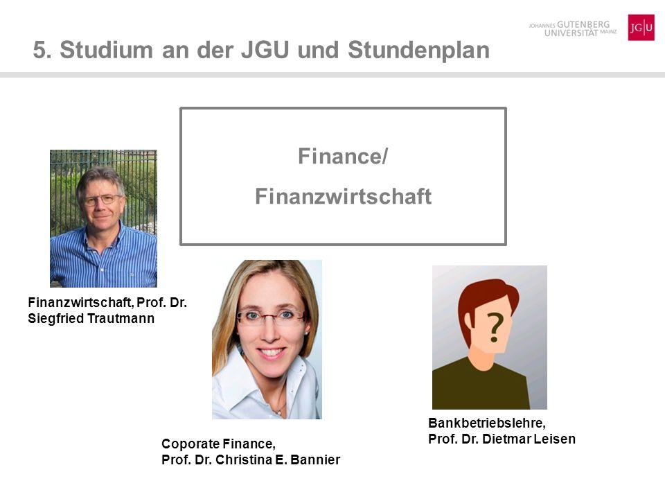 5.Studium an der JGU und Stundenplan Finance/ Finanzwirtschaft Finanzwirtschaft, Prof.