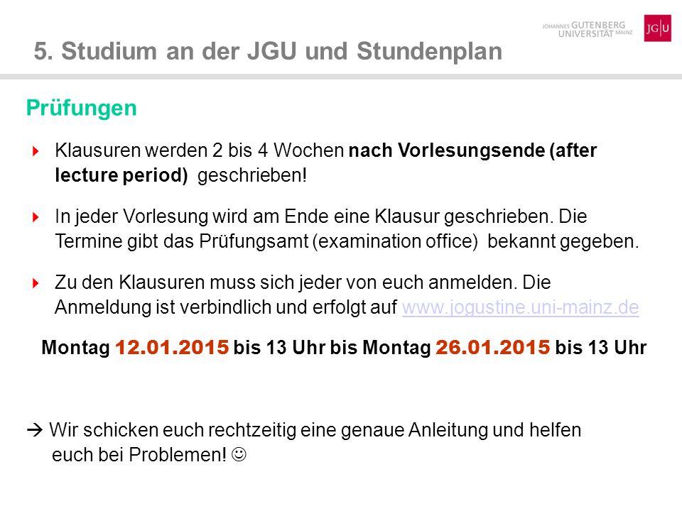 5.Studium an der JGU und Stundenplan Was passiert, wenn ich eine Prüfung nicht bestehe.