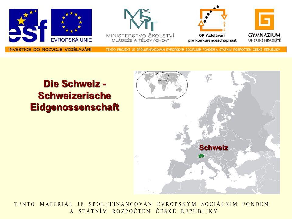 Die Schweiz - Schweizerische Eidgenossenschaft Schweiz