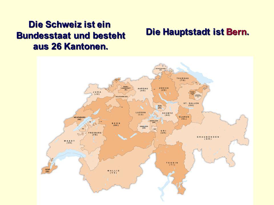 Die Schweiz grenzt an: die BRD Frankreich Italien Liechtenstein Österreich