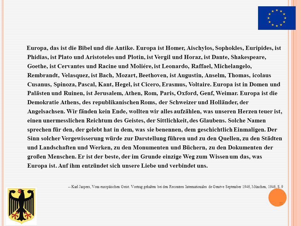 Europa, das ist die Bibel und die Antike.