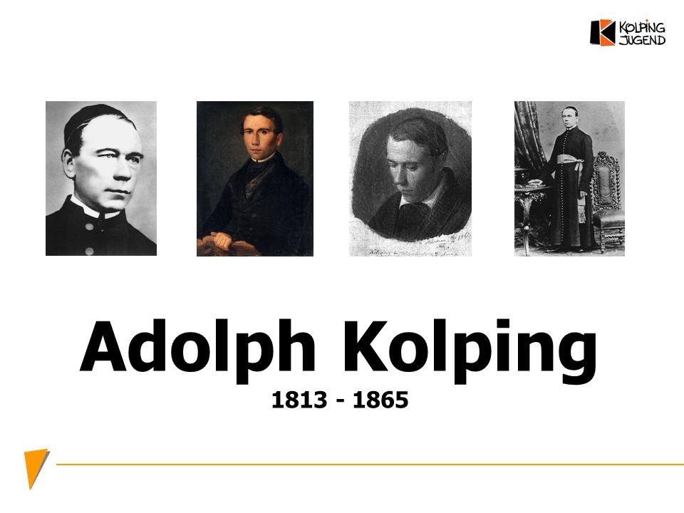 Adolph Kolping 1813 - 1865