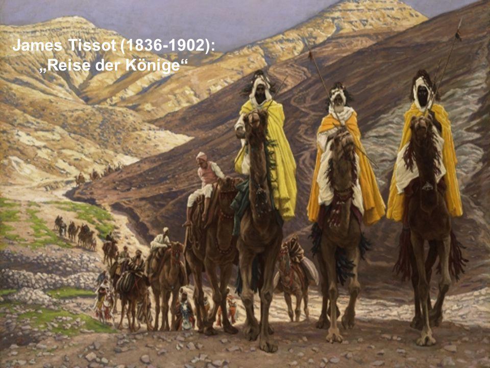 """James Tissot (1836-1902): """"Reise der Könige"""