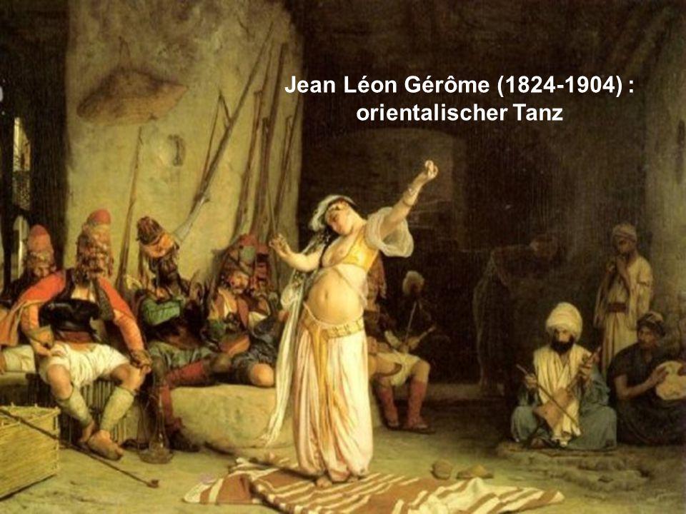 Jean Léon Gérôme (1824-1904) : orientalischer Tanz