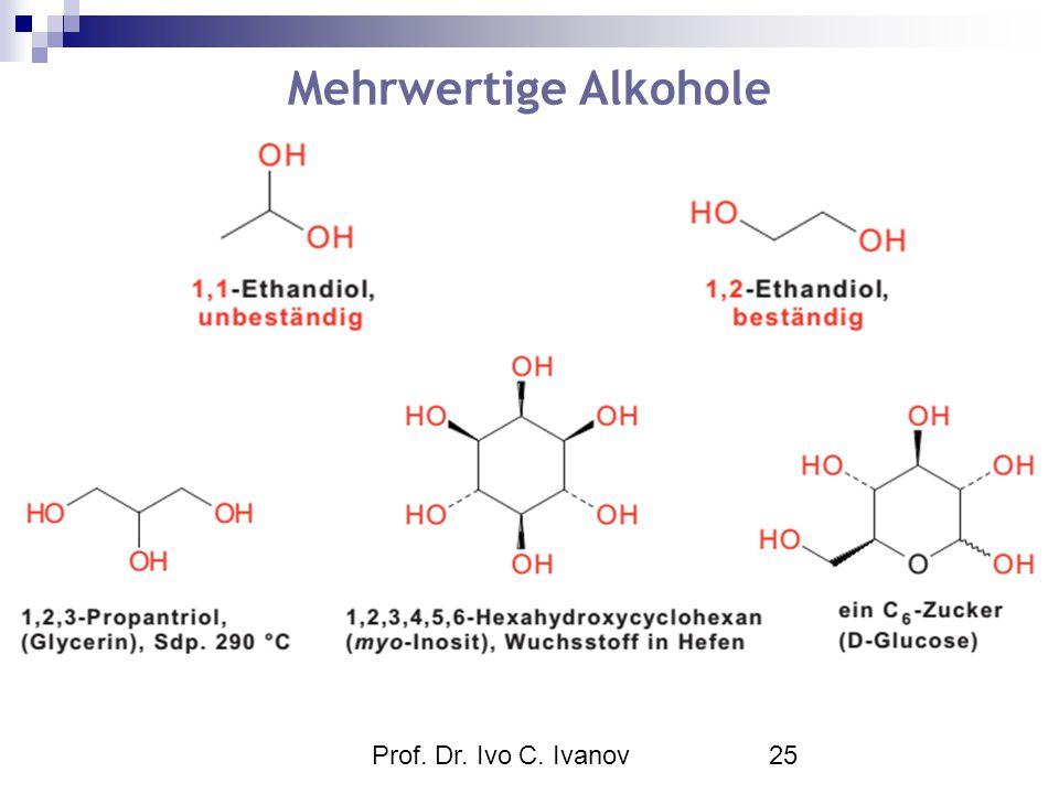 Prof. Dr. Ivo C. Ivanov25 Mehrwertige Alkohole