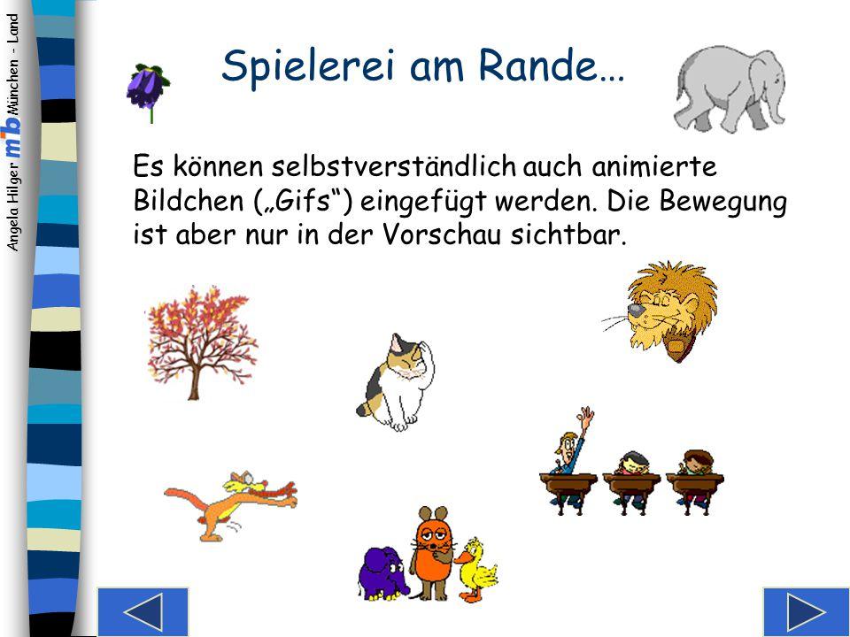 Angela Hilger München - Land Sie können ein beliebiges Bild aus einer Ihrer Dateien einfügen. Einfügen einer Grafik Geeignete Bilder können Sie einsca