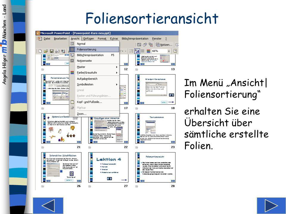 Angela Hilger München - Land Foliensortieransicht Notizen erstellen Drucken Präsentation vorführen