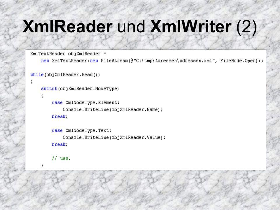 XmlReader und XmlWriter (3) Analog zum XmlReader stellt die abstrakte Klasse XmlWriter Methoden zum sequentiellen Schreiben von XML- Daten dar Wird u.a.