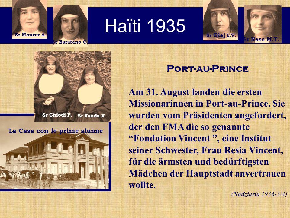 Haïti 1935 La Casa con le prime alunne Port-au-Prince Am 31.