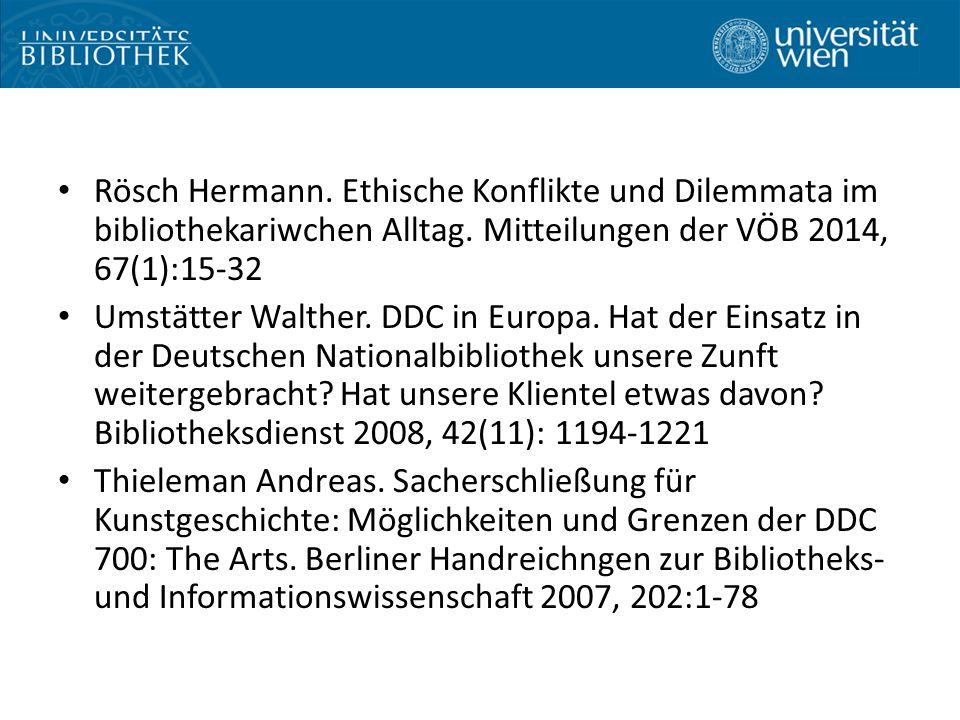 Rösch Hermann. Ethische Konflikte und Dilemmata im bibliothekariwchen Alltag.