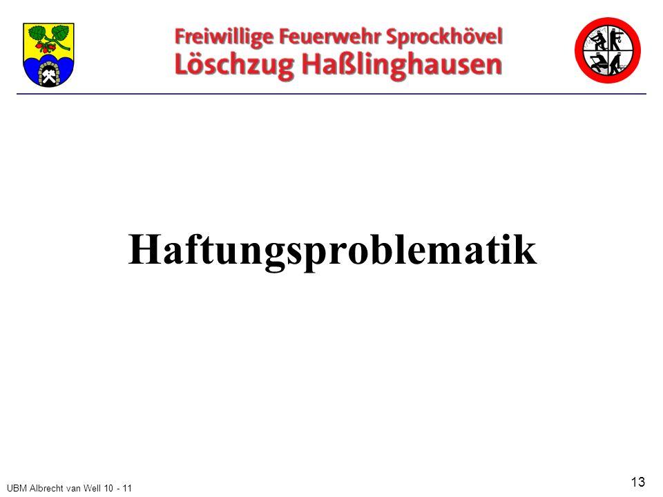 UBM Albrecht van Well 10 - 11 Haftungsproblematik 13
