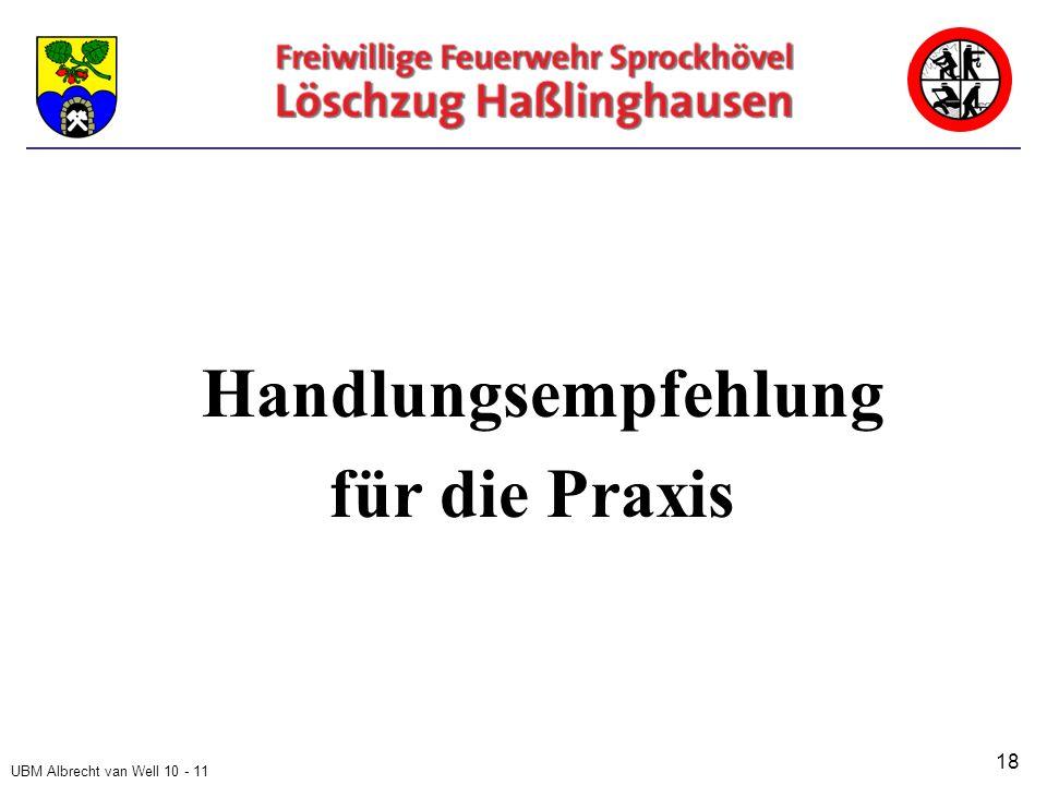 UBM Albrecht van Well 10 - 11 Handlungsempfehlung für die Praxis 18
