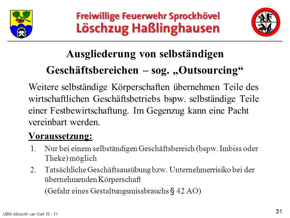 UBM Albrecht van Well 10 - 11 Ausgliederung von selbständigen Geschäftsbereichen – sog.