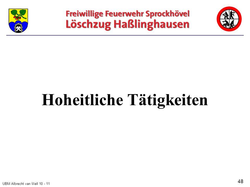 UBM Albrecht van Well 10 - 11 Hoheitliche Tätigkeiten 48