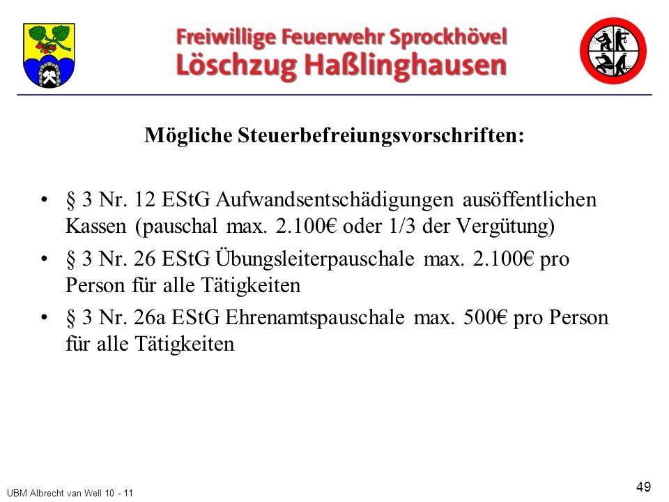 UBM Albrecht van Well 10 - 11 Mögliche Steuerbefreiungsvorschriften: § 3 Nr.