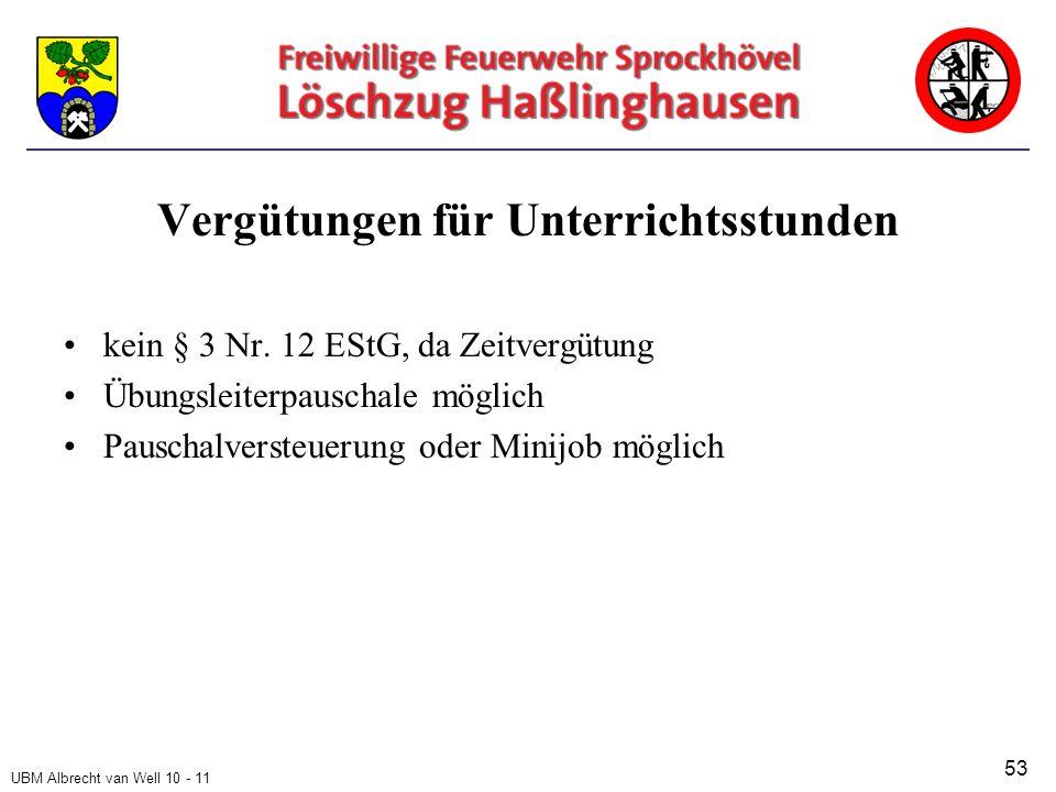 UBM Albrecht van Well 10 - 11 Vergütungen für Unterrichtsstunden kein § 3 Nr.