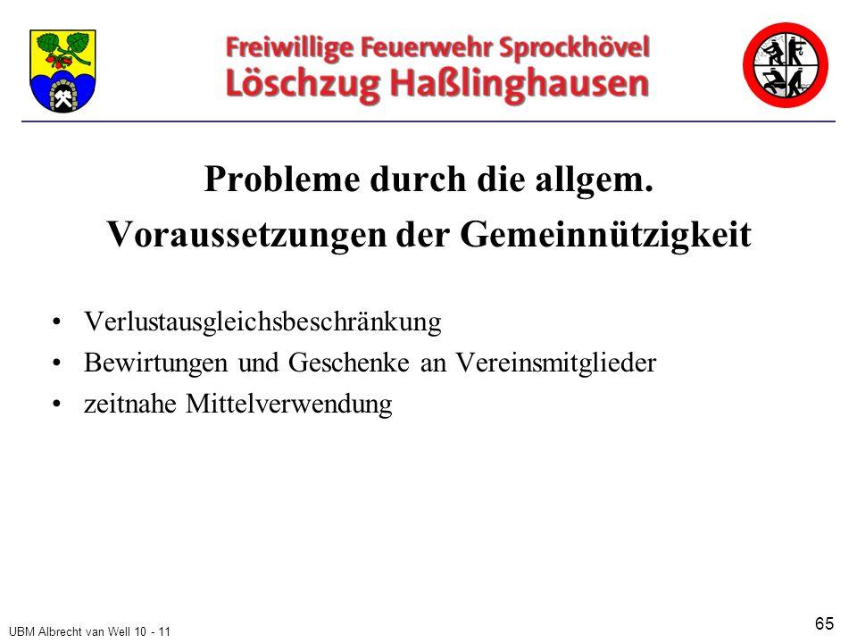 UBM Albrecht van Well 10 - 11 Probleme durch die allgem.