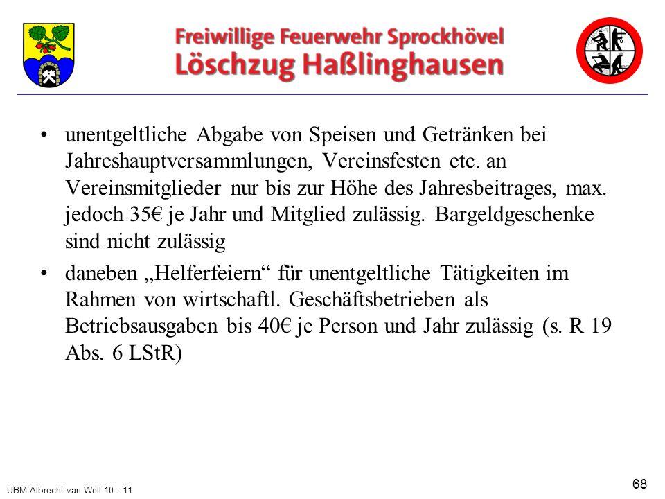 UBM Albrecht van Well 10 - 11 unentgeltliche Abgabe von Speisen und Getränken bei Jahreshauptversammlungen, Vereinsfesten etc.