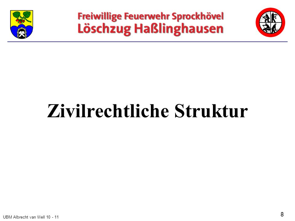 UBM Albrecht van Well 10 - 11 Zivilrechtliche Struktur 8