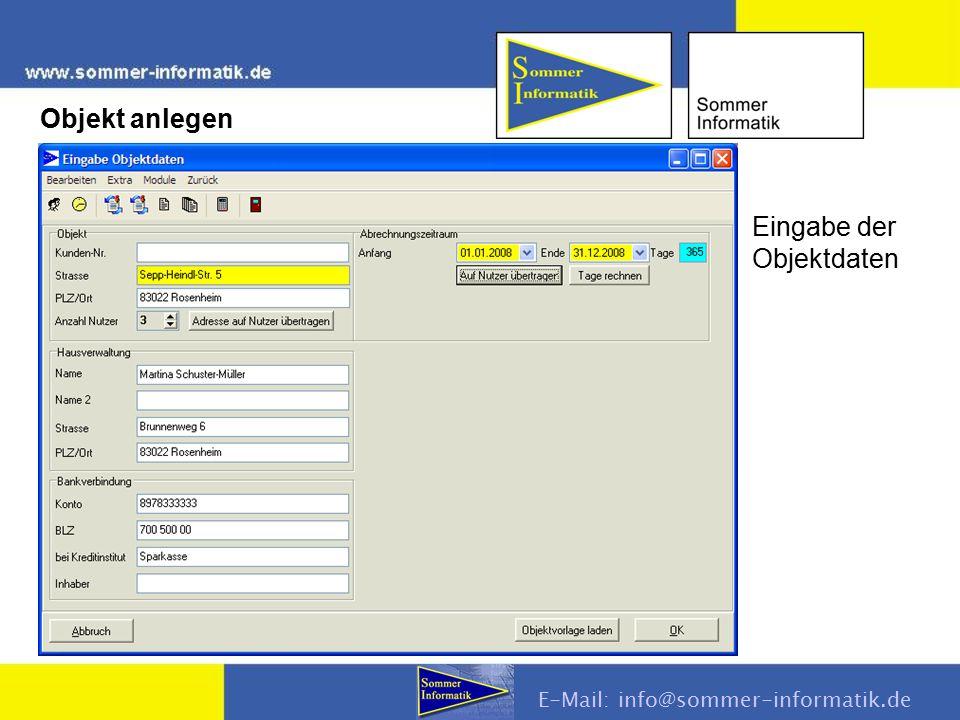 Eingabe der Objektdaten E-Mail: info@sommer-informatik.de Objekt anlegen