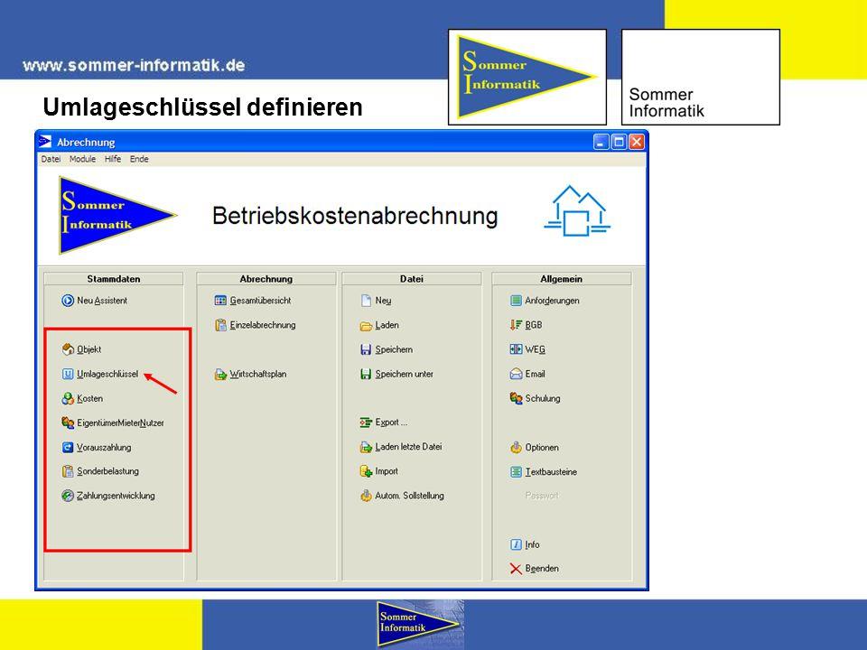 Die gängigsten Umlageschlüssel sind bereits vordefiniert, E-Mail: info@sommer-informatik.de Umlageschlüssel definieren