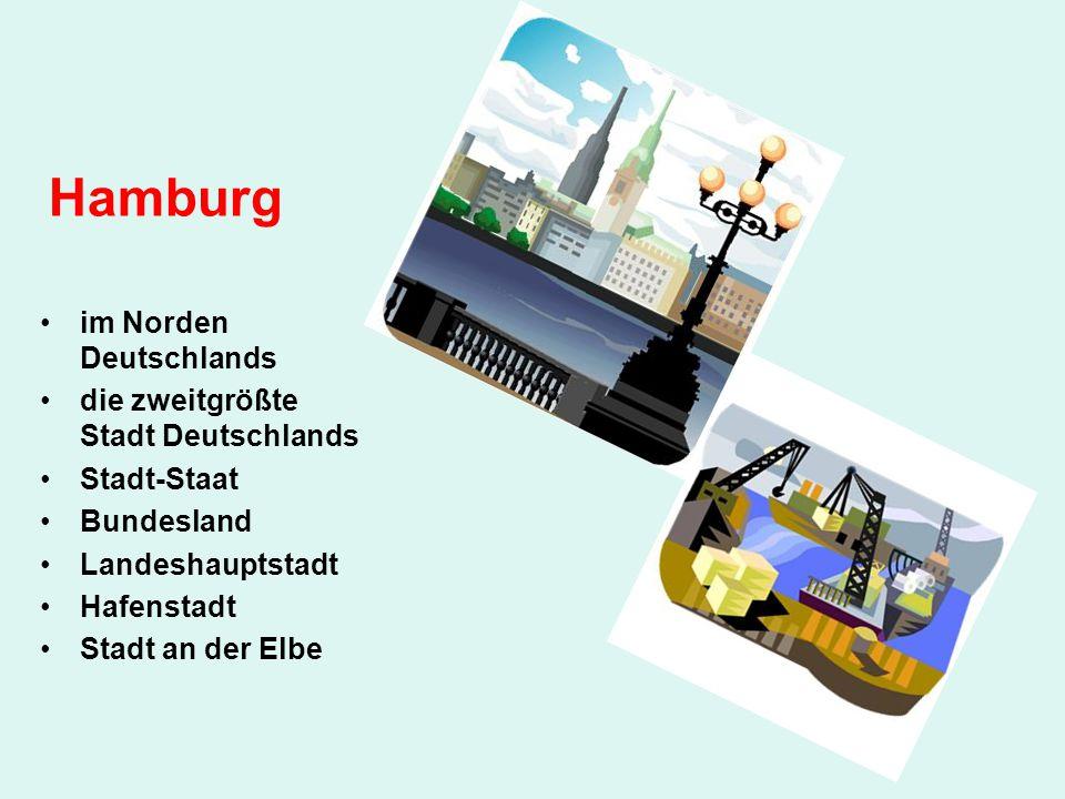 Hamburg im Norden Deutschlands die zweitgrößte Stadt Deutschlands Stadt-Staat Bundesland Landeshauptstadt Hafenstadt Stadt an der Elbe
