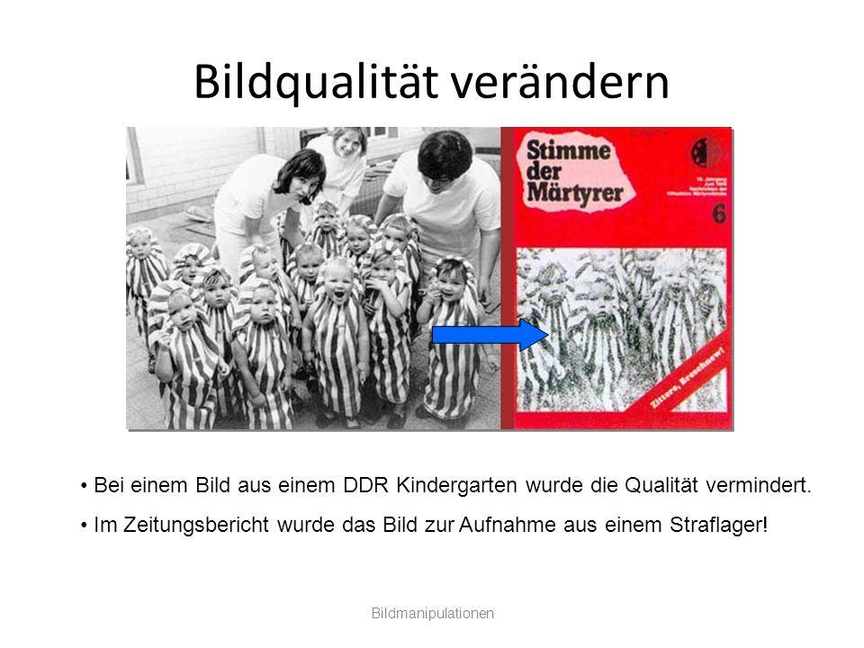 Bildqualität verändern Bildmanipulationen Bei einem Bild aus einem DDR Kindergarten wurde die Qualität vermindert. Im Zeitungsbericht wurde das Bild z