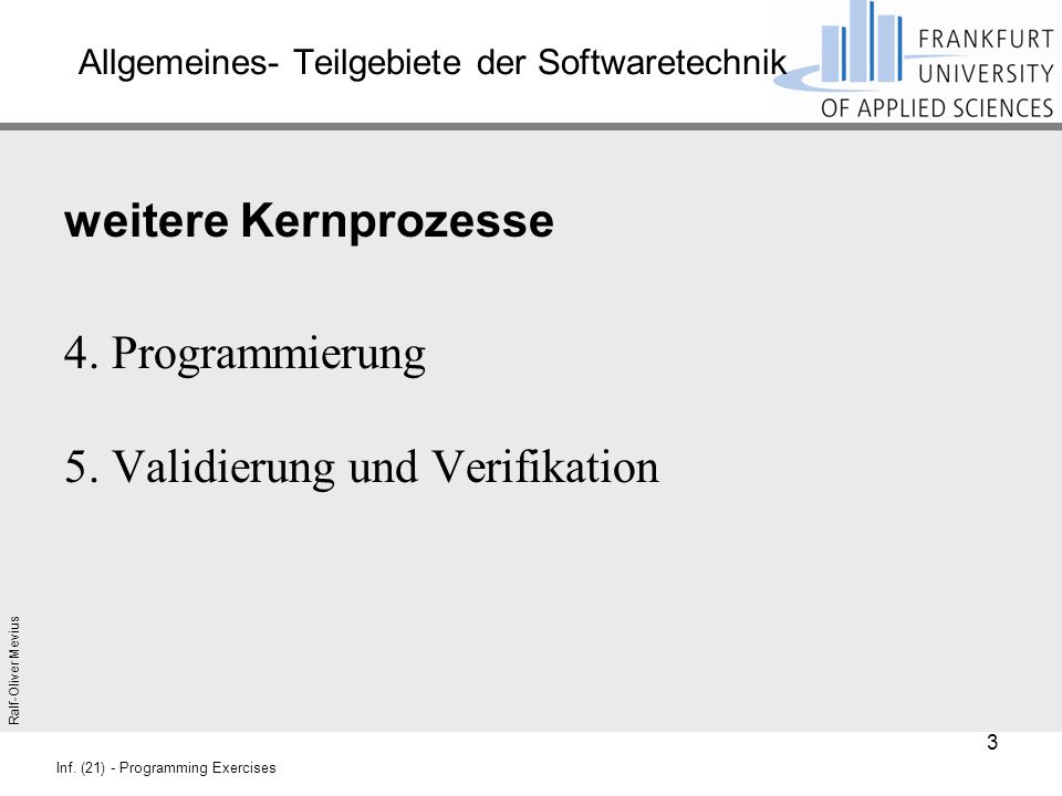 Ralf-Oliver Mevius Inf.(21) - Programming Exercises 2.