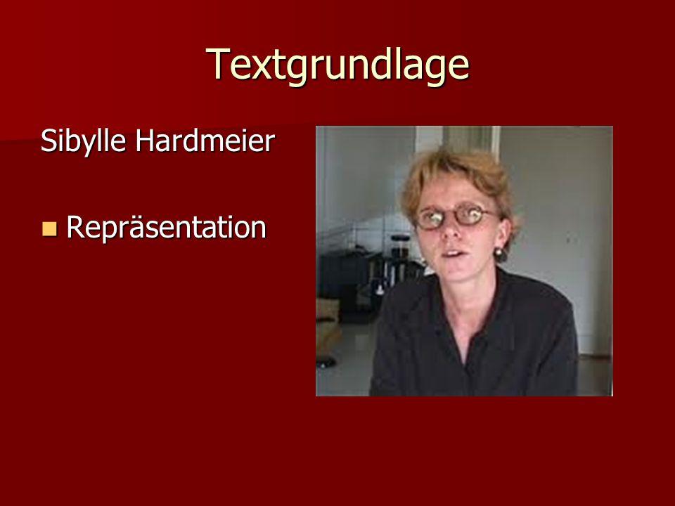 Textgrundlage Sibylle Hardmeier Repräsentation Repräsentation