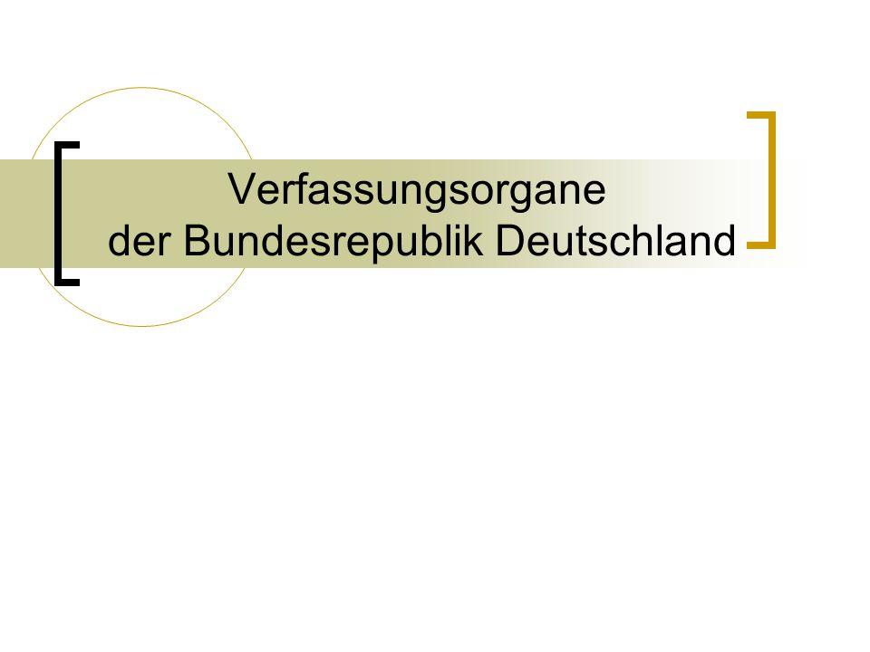 Verfassungsorgane der Bundesrepublik Deutschland