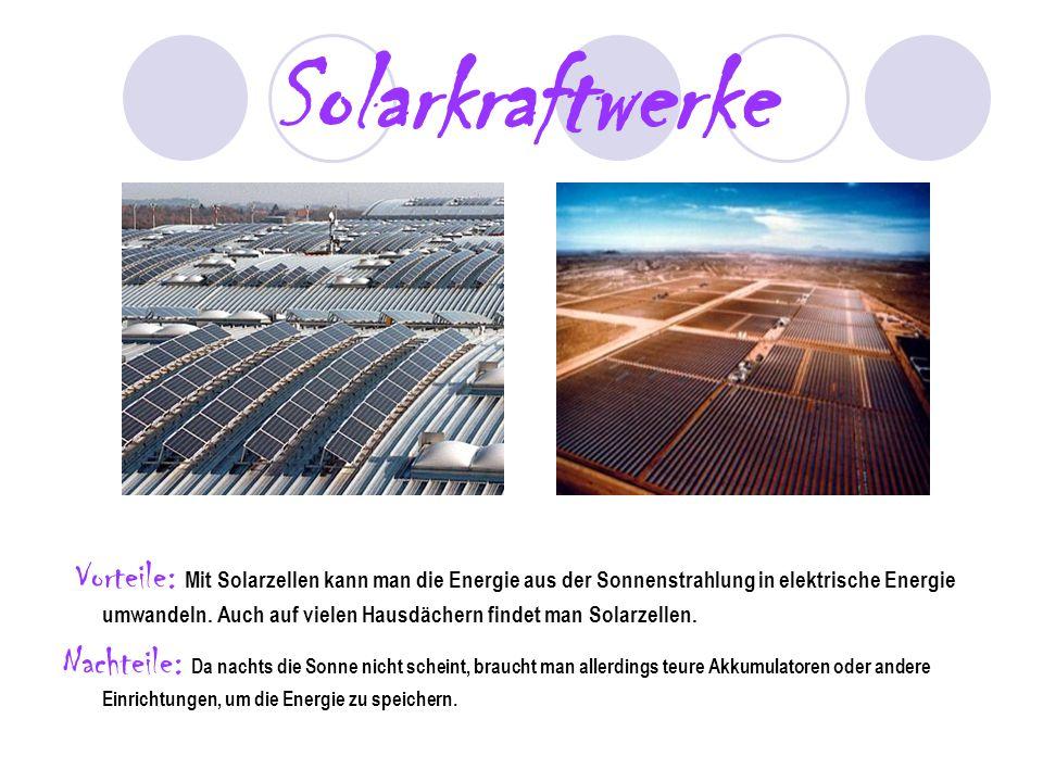 Solarkraftwerke Vorteile: Mit Solarzellen kann man die Energie aus der Sonnenstrahlung in elektrische Energie umwandeln. Auch auf vielen Hausdächern f