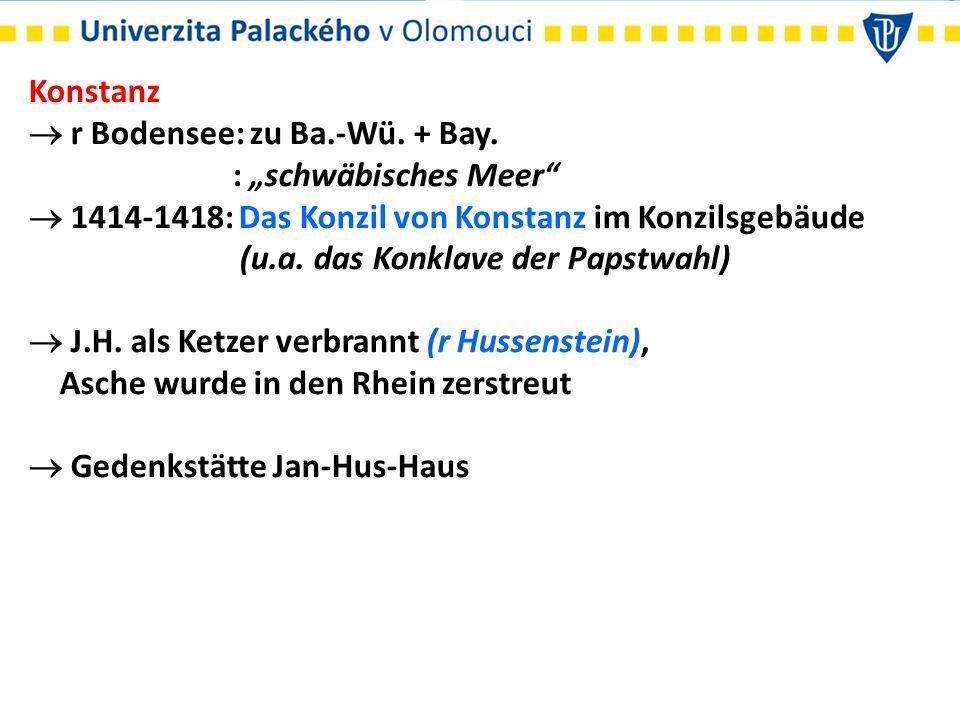 """Konstanz  r Bodensee: zu Ba.-Wü. + Bay. : """"schwäbisches Meer""""  1414-1418: Das Konzil von Konstanz im Konzilsgebäude (u.a. das Konklave der Papstwahl"""
