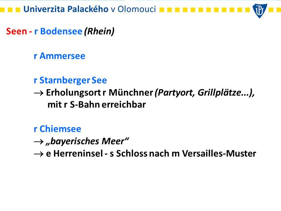 """Seen - r Bodensee (Rhein) r Ammersee r Starnberger See  Erholungsort r Münchner (Partyort, Grillplätze...), mit r S-Bahn erreichbar r Chiemsee  """"bay"""