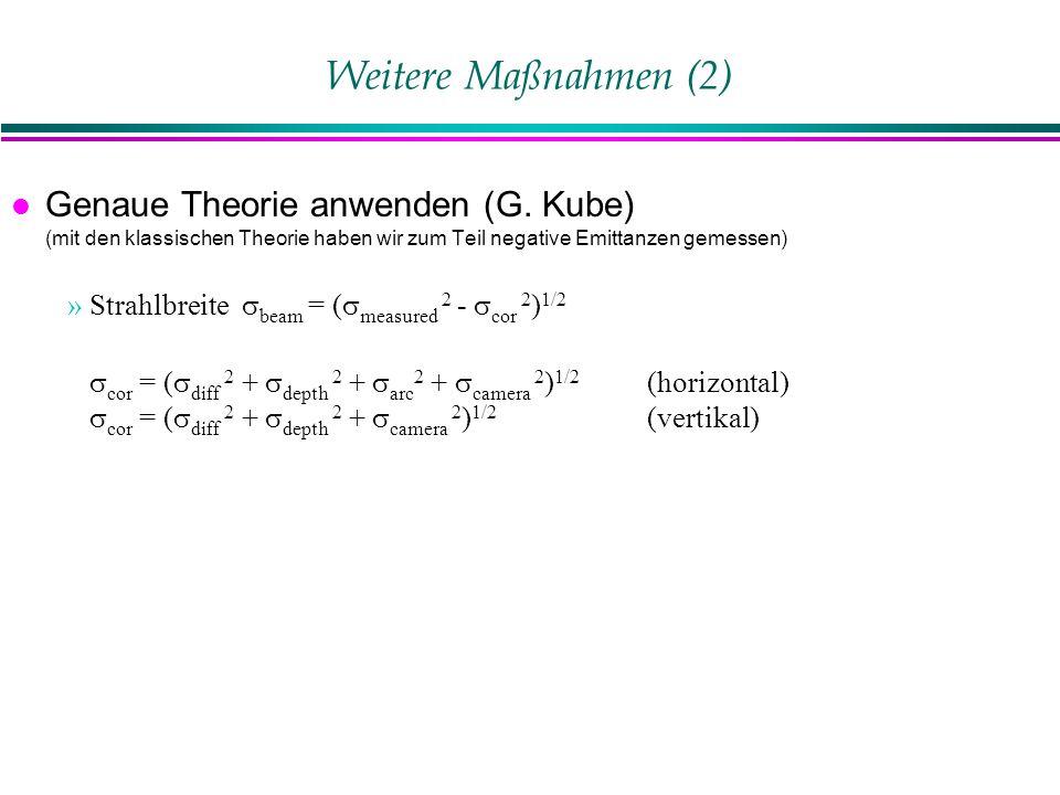 Weitere Maßnahmen (2) l Genaue Theorie anwenden (G.