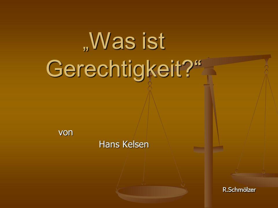 """"""" Was ist Gerechtigkeit?"""" von von Hans Kelsen Hans Kelsen R.Schmölzer R.Schmölzer"""