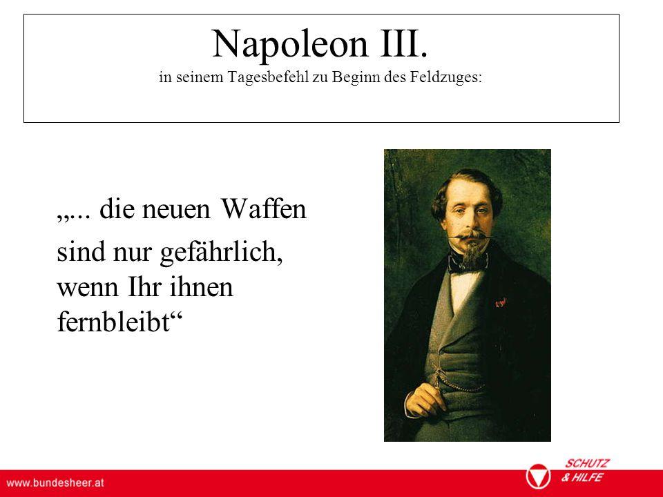 ÖSTERREICHISCHES BUNDESHEER KOMMANDO EINSATZUNTERSTÜTZUNG Militärisches Gesundheitswesen Napoleon III.
