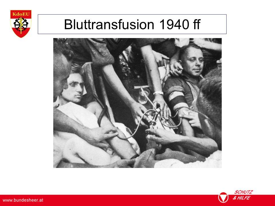 ÖSTERREICHISCHES BUNDESHEER KOMMANDO EINSATZUNTERSTÜTZUNG Militärisches Gesundheitswesen Bluttransfusion 1940 ff