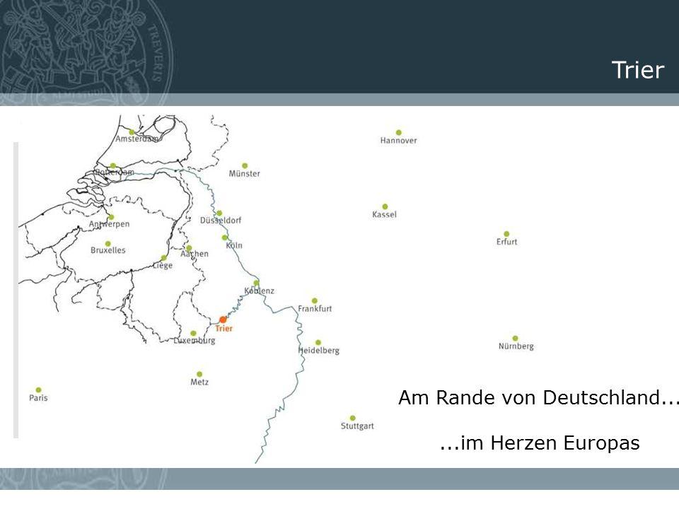 Trier Am Rande von Deutschland......im Herzen Europas