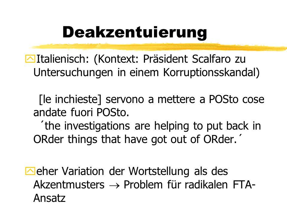 Deakzentuierung yItalienisch: (Kontext: Präsident Scalfaro zu Untersuchungen in einem Korruptionsskandal) [le inchieste] servono a mettere a POSto cose andate fuori POSto.