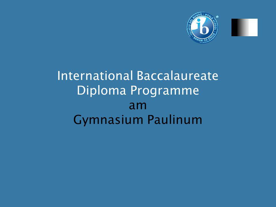 International Baccalaureate Diploma Programme am Gymnasium Paulinum