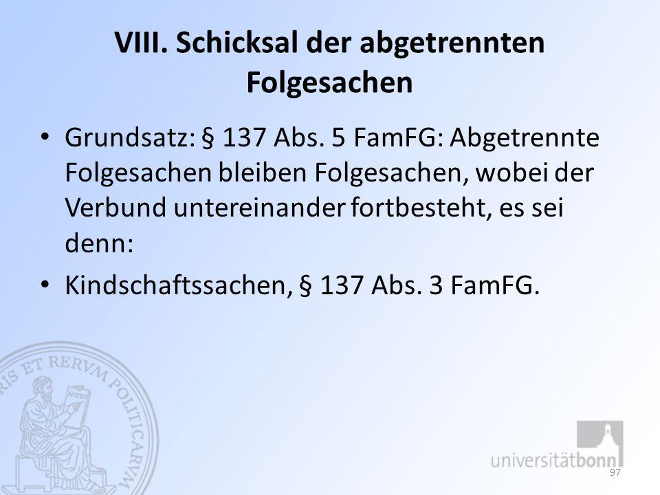 IX.Schicksal der Folgesachen nach Rücknahme des Scheidungsantrags § 141 S.