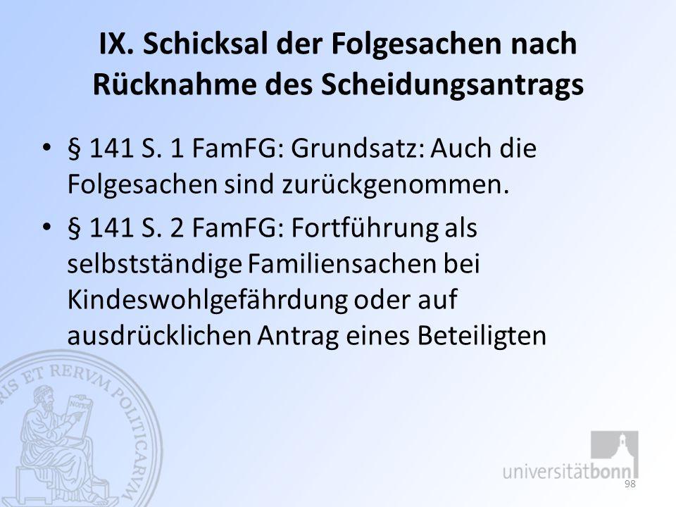 X.Einheitliche Endentscheidung § 142 Abs. 1 FamFG: Einheitlicher Beschluss § 142 Abs.