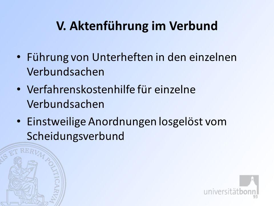 VI.Verfahrensgrundsätze im Verbund Verfahren eigener Art Keine Prozessverbindung i.S.d.