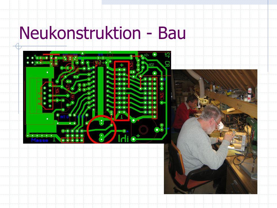 Neukonstruktion - Bau