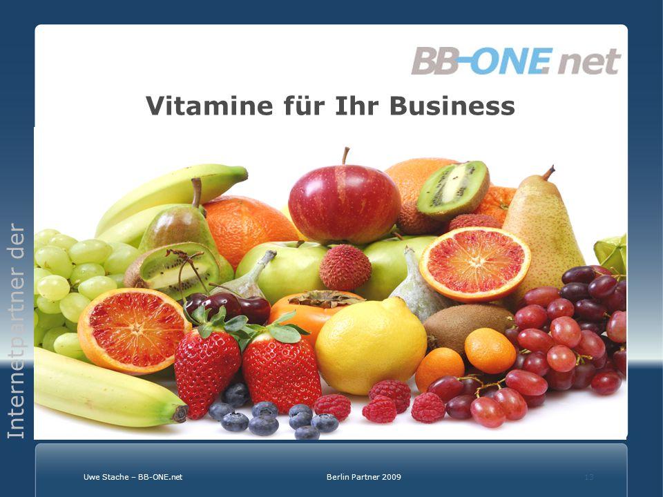 Internetpartner der Wirtschaft Uwe Stache – BB-ONE.netBerlin Partner 200913 Vitamine für Ihr Business