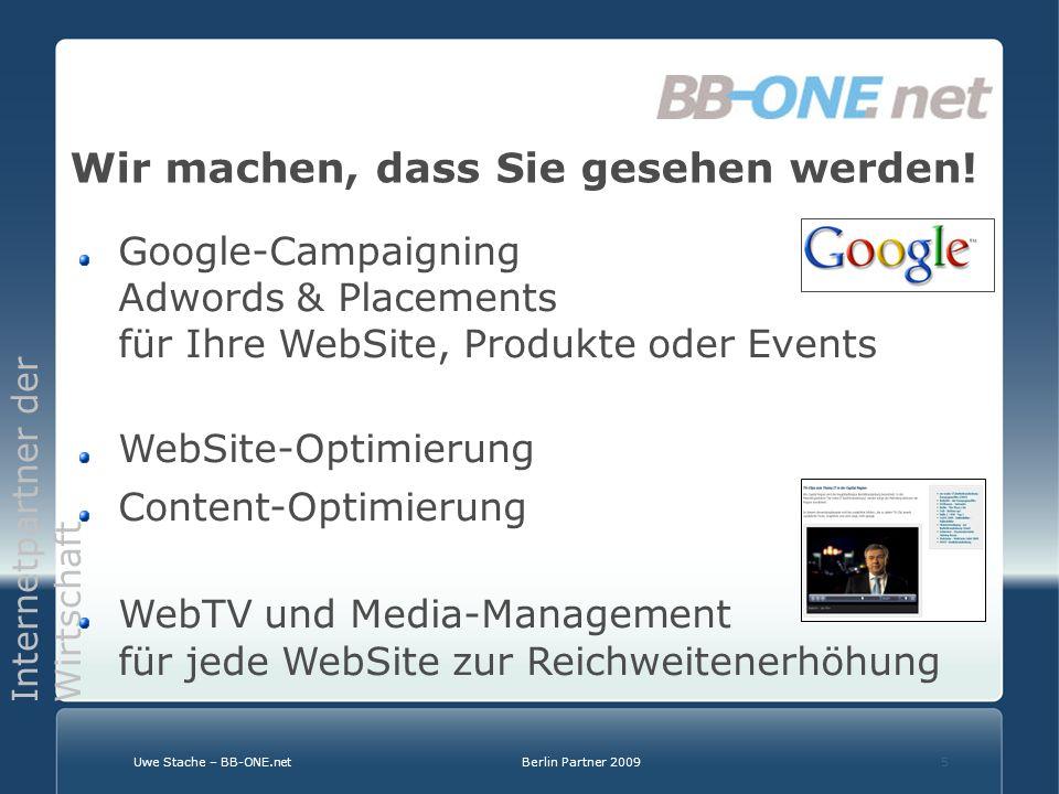 Internetpartner der Wirtschaft Uwe Stache – BB-ONE.netBerlin Partner 20095 Wir machen, dass Sie gesehen werden.