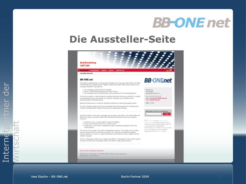Internetpartner der Wirtschaft Uwe Stache – BB-ONE.netBerlin Partner 20098 Die Aussteller-Seite