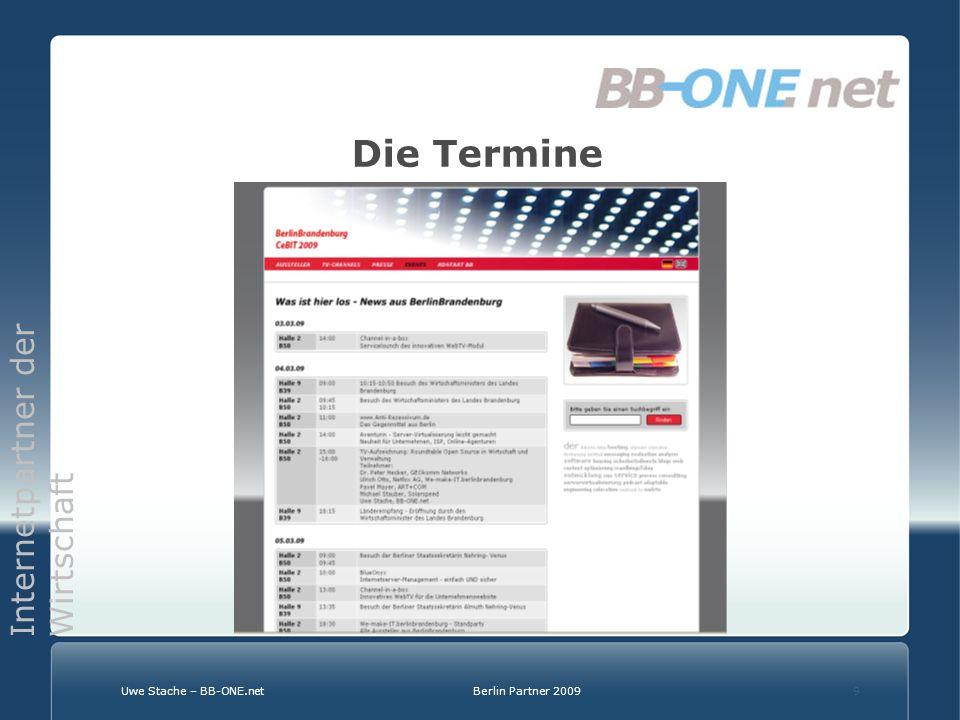 Internetpartner der Wirtschaft Uwe Stache – BB-ONE.netBerlin Partner 20099 Die Termine