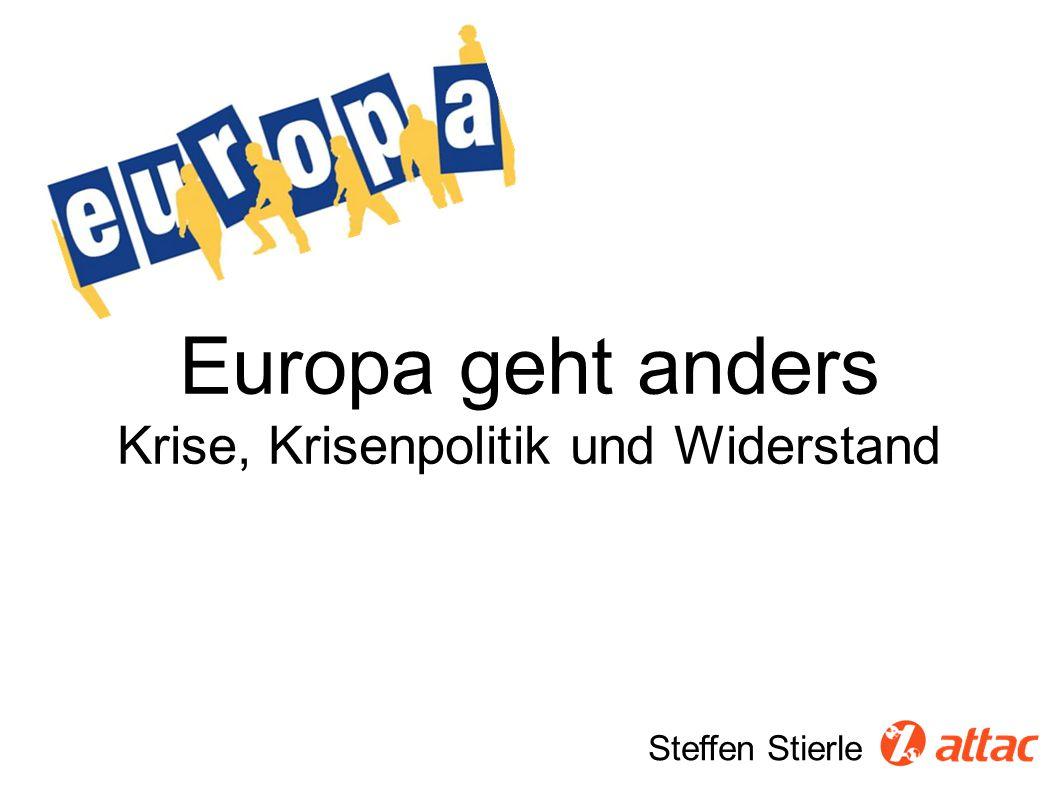 Steffen Stierle Europa geht anders Krise, Krisenpolitik und Widerstand